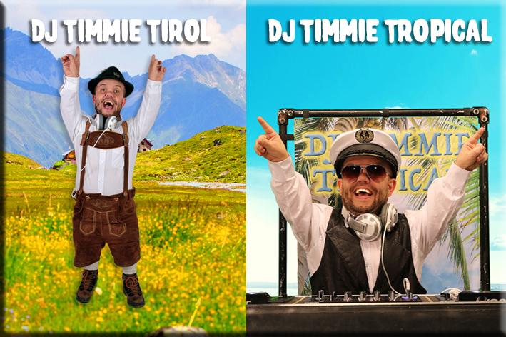 DJ TIMMIE/DJ TIMMIE TIROL/DJ TIMMIE TROPICAL